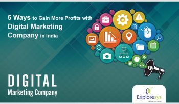 5 Ways to Gain More Profits with Digital Marketing Company in India